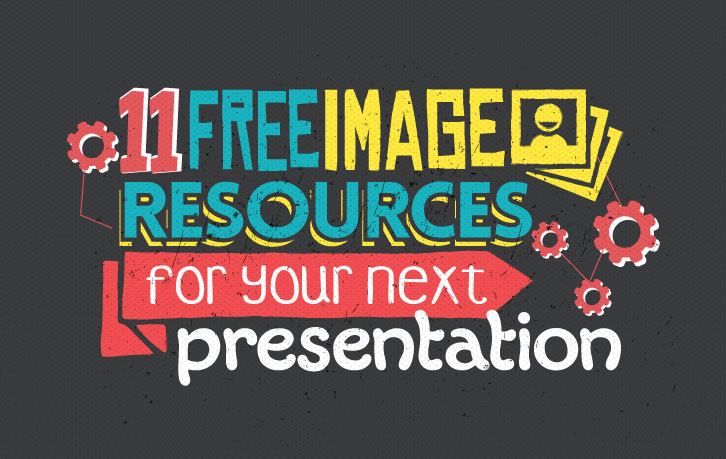 11 awesome and free image resources for your next presentation