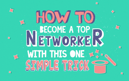 big-how-to-become-a-top-networker-with-this-one-simple-trick
