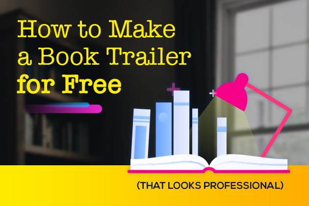 How to Make a Book Trailer for Free (that Looks Professional