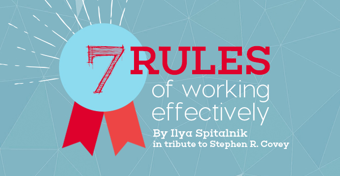 The 7 rules of working effectively - work effectively - www.powtoon.com