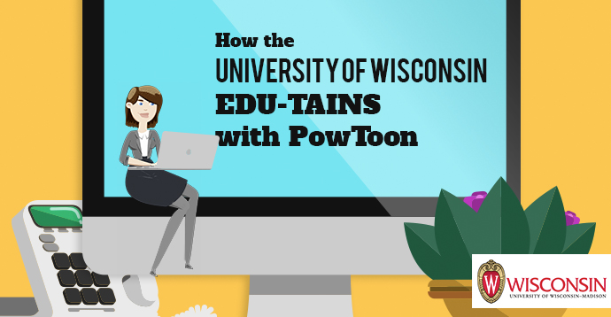 EDU-TAIN with Video - www.powtoon.com