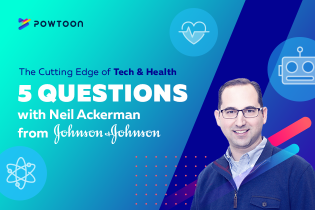cutting edge of tech and health 5 questions with Neil Ackerman from Johnson & Johnson