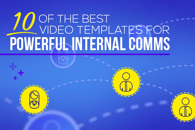 10 of the Best Video Templates for Powerful Internal Comms