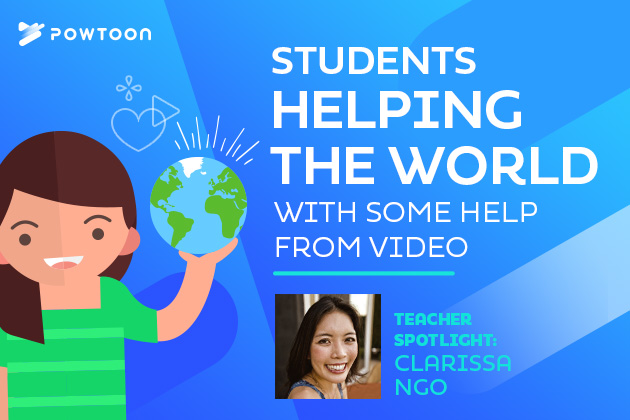 students helping the world with some help from video teacher spotlight clarissa ngo
