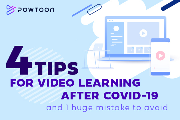 4 tips for video learning after covid-19
