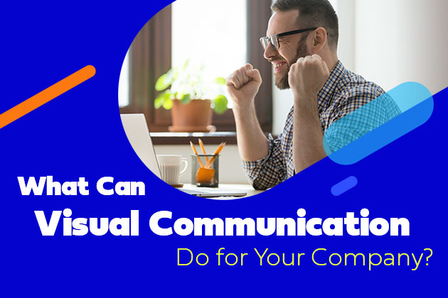 What-Can-Visual-Communication-Do-for-Your-Company-Blog