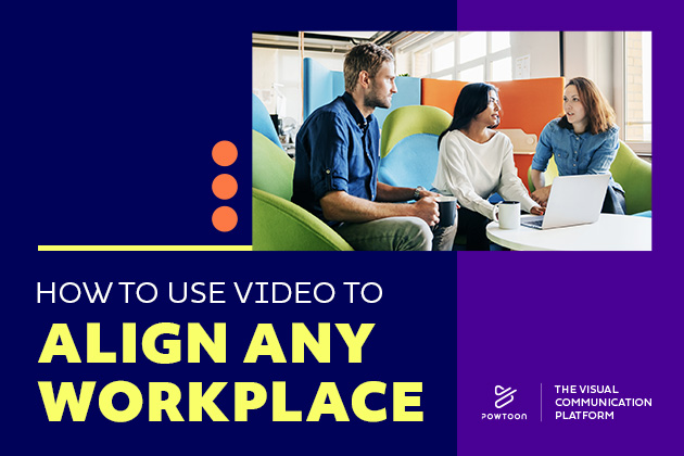 use video to align any workplace