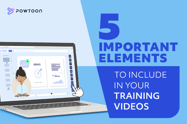 5 Important Elements to Include in Your Training Videos