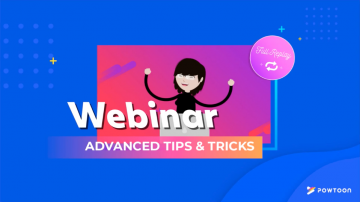 advanced tips and tricks webinar replay powtoon july 2018