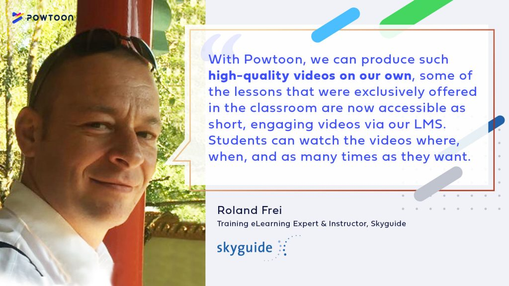 with powtoon we can easily produce high-quality videos on our own. some of the lessons that were exclusively offered in classrooms are now available on our lms, studnets can watch them whenever and how ever many times they want
