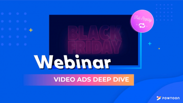 deep dive webinar video ads for black friday