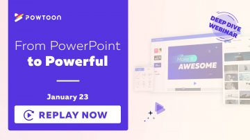 powtoon deep dive webinar from poewrpoint to powerful