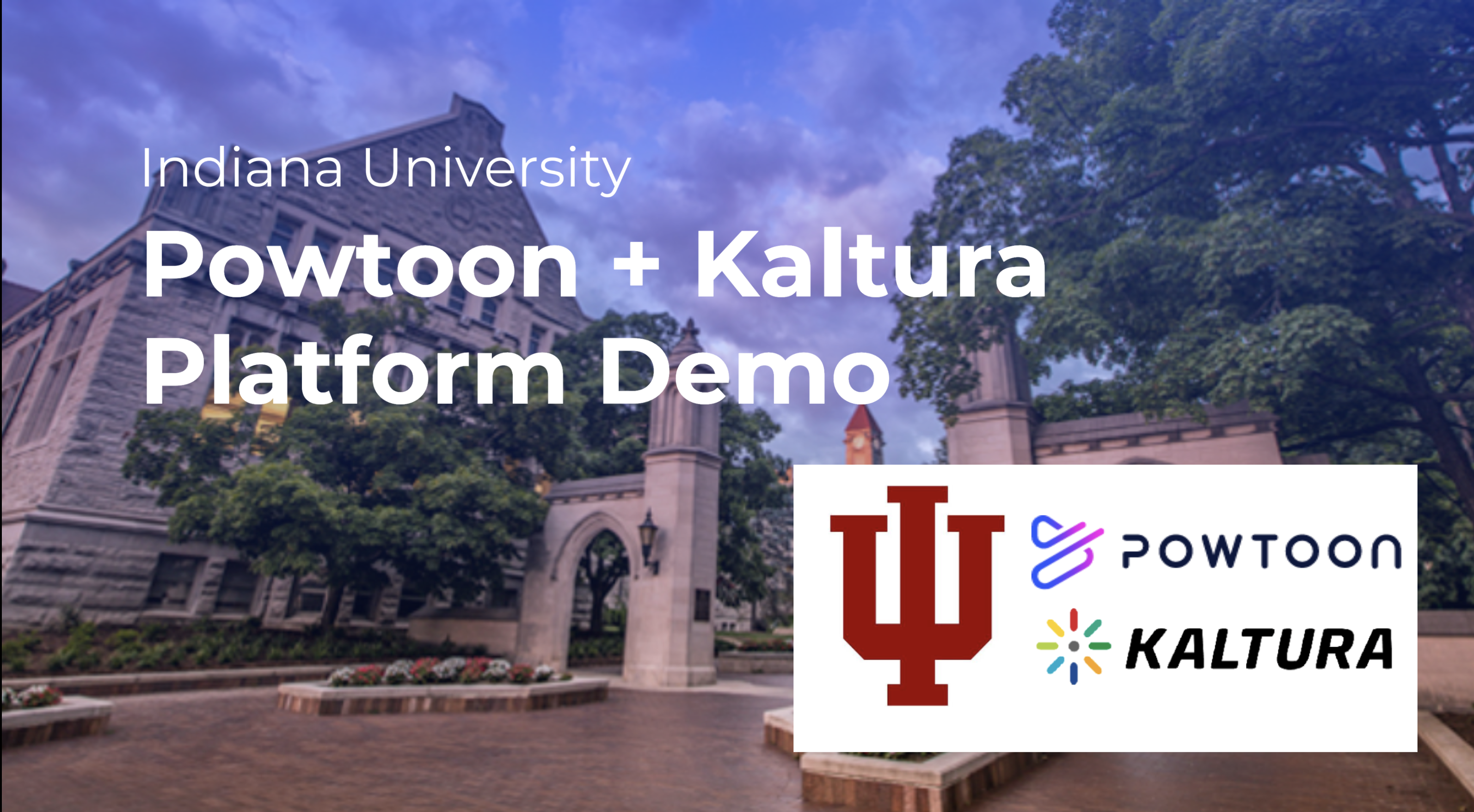 Powtoon kaltura platform demo for Indiana University