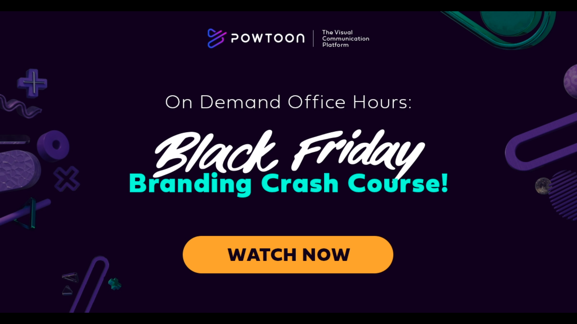 Powtoon black friday branding crash course video training