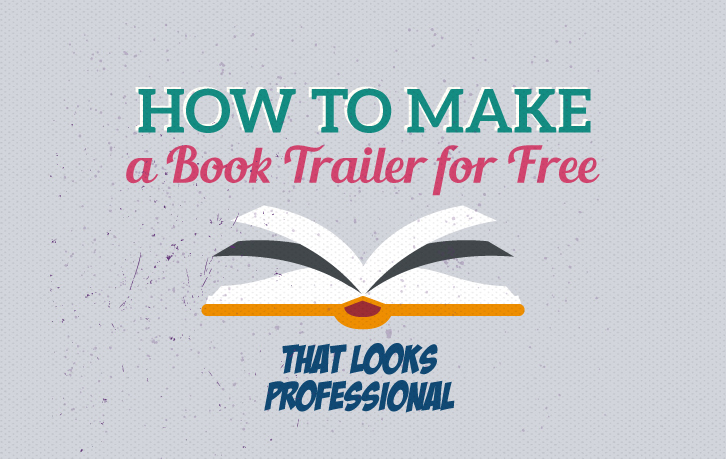original-how-to-make-a-book-trailer-for-free-that-looks-professional.jpg20150907-9753-kx1b69